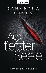 Aus tiefster Seele: Psychothriller (German Edition)