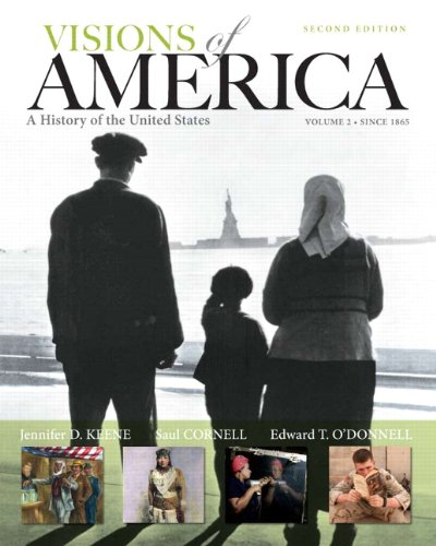 Visions of America: A History of the United States, Volume Two (2nd Edition)
