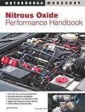 Nitrous Oxide Performance Handbook (Motorbooks Workshop)