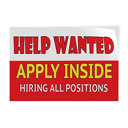 Help Wanted Poster - Help Wanted - Hiring All Positions Indoor Store Sign Vinyl Decal Sticker - 14.5inx36in,