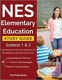 ??PDF?? NES Elementary Education Study Guide Subtest 1 & 2: Test Prep & Practice Test Questions For The National Evaluation Series Tests. MAKEUP schools across Vitae entidad trece precios horno