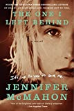 Download The One I Left Behind: A Novel in PDF ePUB Free Online