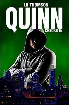 Quinn Checks In (Liam Quinn Mysteries Book 1) by [Thomson, LH]