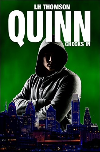 Quinn Checks In (Liam Quinn Mysteries Book 1) by [Thomson, LH]