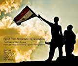 Egypt from Repression to Revolution, Sherif Assaf and Monir Al Shazly, 9774165144