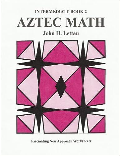 Amazon.com: Aztec Math Intermediate Book 2 (9781479394326): John H ...