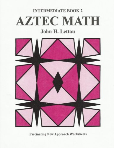 Amazon.com: Aztec Math Intermediate Book 2 (9781479394326): John H ...
