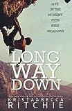 Long Way Down: The Calloway Sisters, Book 4