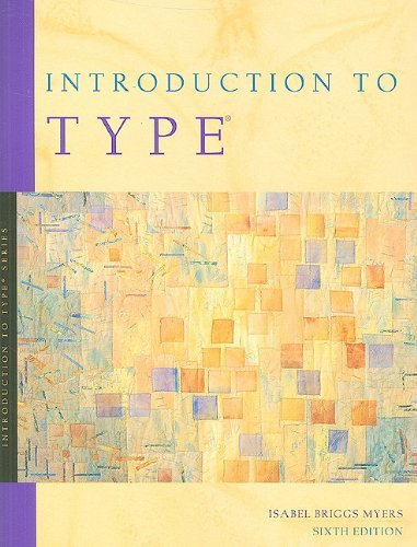 By Isabel Briggs Myers - Introduction to Type: A Guide to Understanding Your Results on th (6th Edition) (1998-01-16) [Paperback]