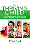 The Thriving Child, Erica Reid, 0892968648