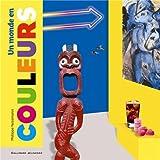 Un monde en couleurs