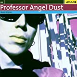 Professor Angel Dust: Beatz & Bytes by Various Artists
