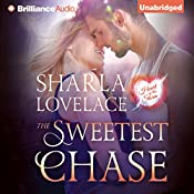 The Sweetest Chase: Heart of the Storm, Book 2 | Sharla Lovelace