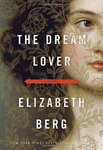 The Dream Lover by Elizabeth Berg