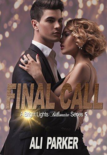 Final Call Bright Lights Billionaire ebook product image