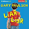 Liar, Liar: The Theory, Practice and Destructive Properties of Deception Audiobook by Gary Paulsen Narrated by Joshua Swanson