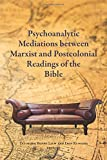 img - for Psychoanalytic Mediations between Marxist and Postcolonial Readings of the Bible (Semeia Studies) book / textbook / text book