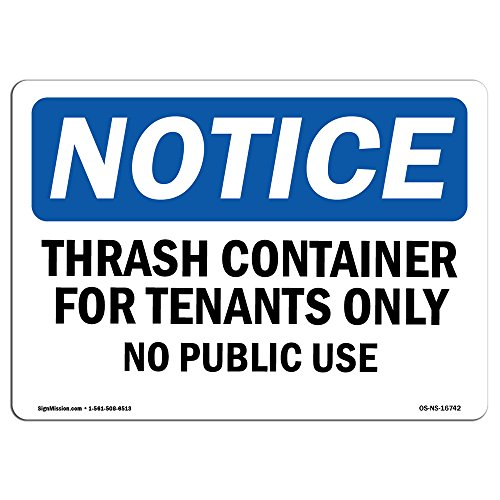 OSHA Notice Signs - Notice Trash Container for Tenants No Public Use | Choose from: Aluminum, Rigid Plastic Or Vinyl Label Decal | Protect Your Business, Work Site | Made in The USA from SignMission