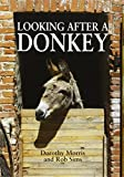 img - for Looking After a Donkey book / textbook / text book