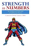 img - for Strength In Numbers: The Entrepreneur's Field Guide To Small Business Finances book / textbook / text book