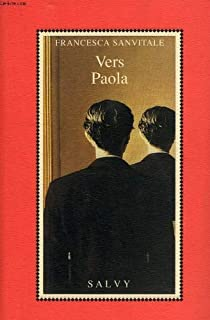 Vers Paola, Sanvitale, Francesca