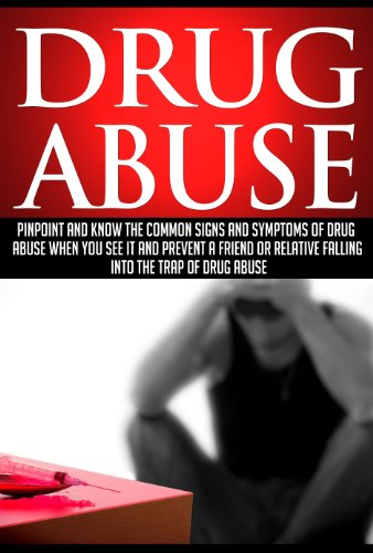Drug Abuse: Know Common Signs Of Drug Abuse When You See It
