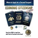 Economic Citizenship (2nd Edition): Where to Apply for a Second Passport