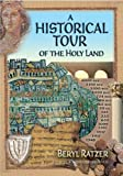 Historical Tour of the Holy Land