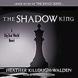 The Shadow King: Kings Series, Book 7
