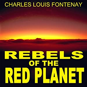 Rebels of the Red Planet Audiobook