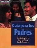 Guia para los Padres/The Parent's Handbook (Spanish Edition)