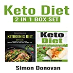 Keto Diet: Ketogenic Diet Guide for Beginners to Lose Weight And Burn Body Fat Fast: Get Fit, Book 4 | Simon Donovan