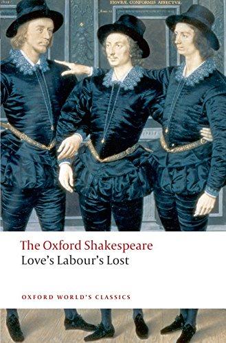 Love's Labour's Lost: The Oxford Shakespeare (Oxford World's Classics)