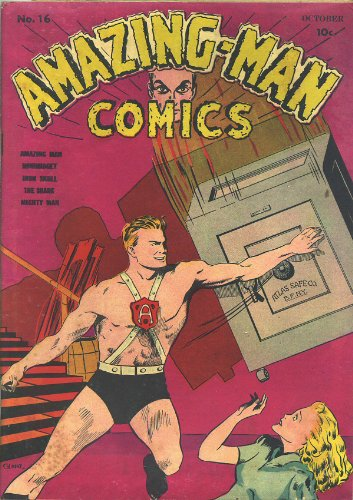 Amazing-Man Comics #16 (Illustrated) (Golden Age Preservation Project)