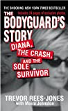 The Bodyguard's Story, Trevor Rees-Jones and Moira Johnston, 0446610046