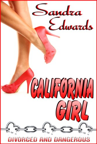 California Girl (West Coast Girlz: Book One)