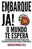 Embarque Ja! o Mundo Te Espera, Adriana Mirage, 0615896189