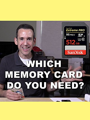 Which Memory Card do you Need for your Camera ?