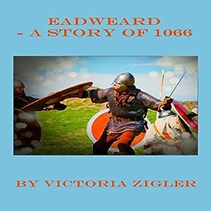 Eadweard: A Story of 1066 Audiobook