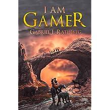 I AM GAMER