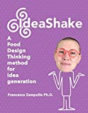 IdeaShake: a Food Design Thinking method for idea generation