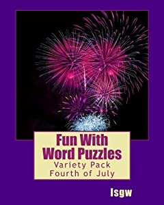 Fun With Word Puzzles: Variety Pack One - Fourth of July (Volume 1)