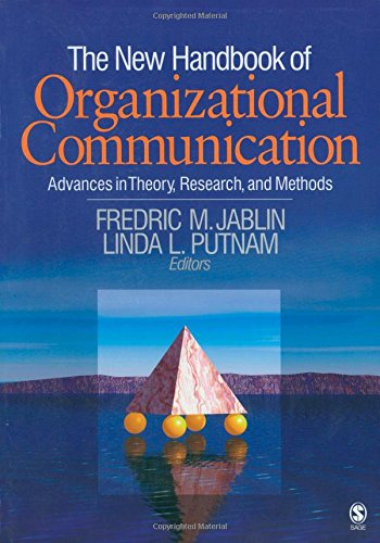 New Handbook Of Organizational Communication: Advances In Theory, Research, And Methods ()