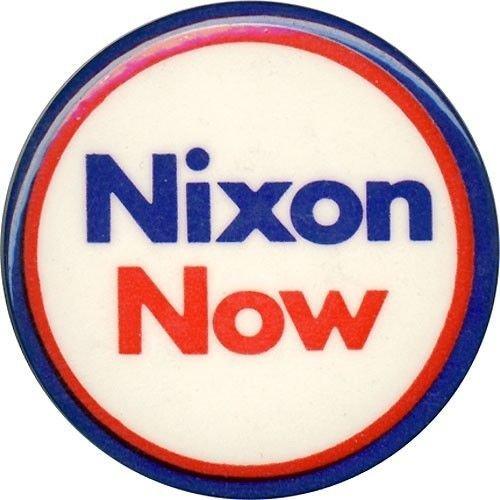 Nixon Now, Campaign Button