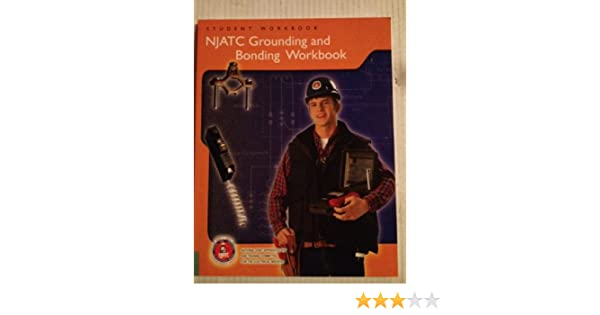 Njatc grounding and bonding workbook student workbook njatc njatc grounding and bonding workbook student workbook njatc national joint apprenticeship and training committee for the electrical industry amazon fandeluxe Gallery