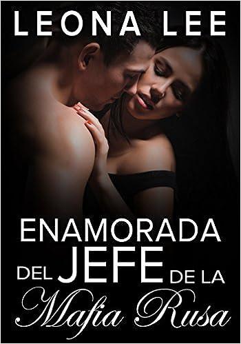 Enamorada del jefe de la mafia rusa (Spanish Edition)