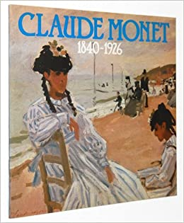claude monet 1840 1926 an exhibition of paintings from the national museum of wales cardiff and the musee marmottan paris