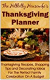 thanksgiving decorating ideas The Hillbilly Housewife's Thanksgiving Planner - Thanksgiving Recipes, Shopping Tips and Decorating Ideas For the Perfect Family Celebration On A Budget