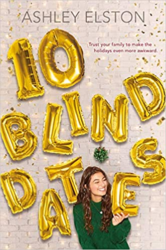 Image result for 10 blind dates by ashley elston""