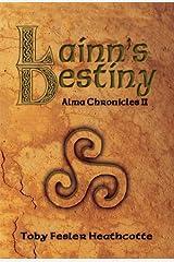 Lainn's Destiny (Alma Chronicles Book 2) Kindle Edition